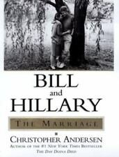BILL AND HILLARY CLINTON THE MARRIAGE by Christopher Andersen (1999, Hardcover)