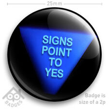 """MAGIC 8 BALL - Signs Point to Yes - Vintage Retro Toy NEW Geek -  25mm 1"""" Badge"""