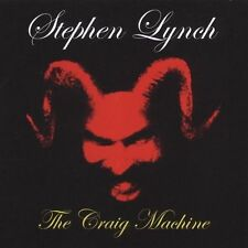 Stephen Lynch, The Craig Machine, Excellent