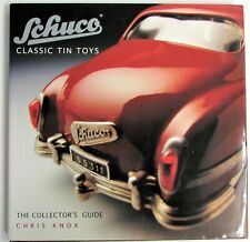 Schuco Classic Tin Toys The Collector's Guide Book Chris Knox Germany Great Gift