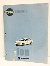 2004 Saturn Ion Auto Repair Shop Service MANUEL VOLUME 3