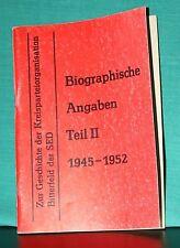 Biographische Angaben Teil II, 1945-1952, Geschichte, Bitterfeld, SED