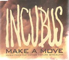 INCUBUS - MAKE A MOVE - RARE OZ 1 TRK PROMO CD - STEALTH OST