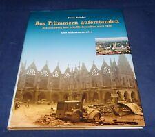 Aus Trümmern auferstanden Braunschweig und sein Wiederaufbau nach 1945