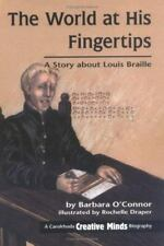 The World at His Fingertips: A Story about Louis Braille (Creative-ExLibrary