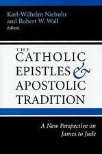 Catholic Epistles and Apostolic Tradition, General AAS, New Testament, Study, Ge