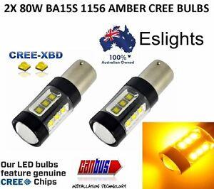 2 X 12V BA15S 1156 AMBER 80W CREE INDICATOR TURN SIGNAL CAR UTE LIGHT BULB GLOBE