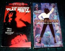2 VHS  Tapes -Tina Turner-One Last Time in Concert & Play Misty For Me -Eastwood