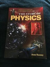 ANNE ROONEY, THE STORY OF PHYSICS. 9781848377691