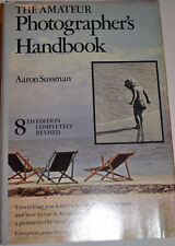 The amateur photographers handbood by aaron sussman 8th edition