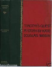 Timothy's Quest 1899 Kate Douglas Wiggin
