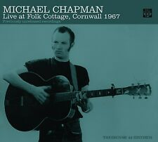 MICHAEL CHAPMAN - LIVE AT FOLK COTTTAGE,CORNWALL 1967  CD NEU