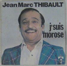 Jean-Marc Thibault 45 tours 1977