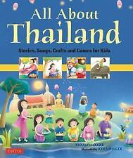 All About Thailand: Stories, Songs and Crafts for Kids by Patcharee Meesukhon, E