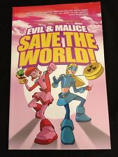 Evil & Malice Save The World! Trade Paperback