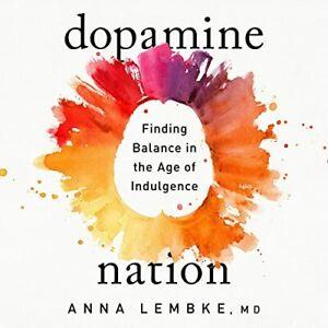 AUDIOBOOK Dopamine Nation by Dr. Anna Lembke