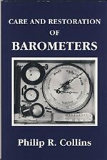 Care and Restoration of Barometers by Collins, Philip R. Paperback Book The