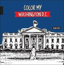 Color My Washington D. C. (2016, Hardcover)