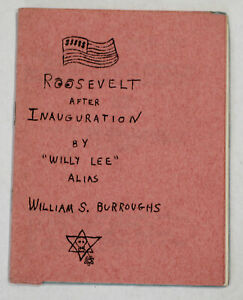 William S Burroughs Roosevelt After Inauguration   Rare 1st ed.  Allen Ginsberg