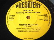 "MATATA - MBONGO (MONEY)  7"" VINYL"