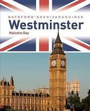 New, Batsford's Heritage Guides: The Story of Westminster, Malcom Day, Book