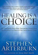 Healing Is a Choice: 10 Decisions That Will Transform Your Life and 10 Lies Tha
