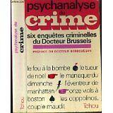 BRUSSELS DR - PSYCHANALYSE DU CRIME - 6 ENQUETES CRIMINELLES DU DR BRUSSELS. - 1
