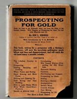 ION IDRIESS  'PROSPECTING FOR GOLD ' 5TH EDITON 1934  WITH ORIGINAL D/J