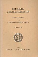 Hansische Geschichtsblätter, Jahrgang 83 - Köln, Graz, Böhlau-Verlag, 1965