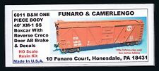 LMH Funaro F&C 6011 BOSTON MAINE 40' XM-1 Wood B&M BM Boxcar Creco AB Brake 1-PC