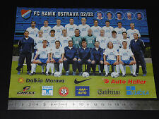 FC BANIK OSTRAVA REPUBLIQUE TCHEQUE CESKO CESKA REPUBLIKA 2002-2003 FOOTBALL CPA