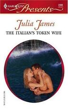 The Italian's Token Wife, James, Julia, 0373124406, Book, Good