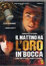 IL MATTINO HA L'ORO IN BOCCA - DVD (NUOVO SIGILLATO)