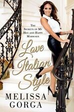 Love Italian Style: The Secrets of My Hot and Happy Marriage, Gorga, Melissa, Go