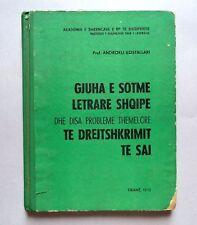 Gjuha Letrare Shqipe dhe probleme te drejtshkrimit (1973). Albania and French