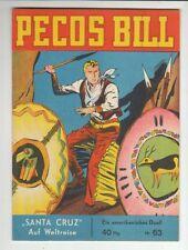 PECOS BILL N. 63 ORIGINALE MONDIAL CASA EDITRICE nello stato 1!!!