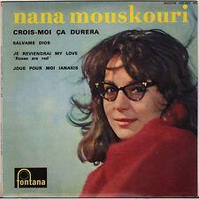 "NANA MOUSKOURI ""CROIS-MOI CA DURERA"" 60'S EP FONTANA 460.842"