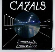 (B949) Cazals, Somebody Somewhere- DJ CD