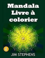 NEW Mandala Livre à colorier (Volume 4) by Jim Stephens