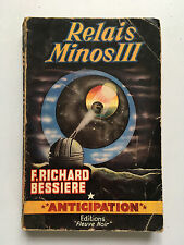 FLEUVE NOIR ANTICIPATION N°117 : RELAIS MINOS III.... F.RICHARD BESSIERE ...EO