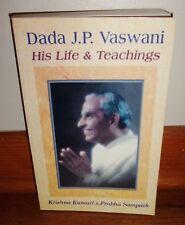 DADA J. P. VASWANI-His Life & Teachings-Kumari & Sampath-Hindu-RARE, Superb Cond