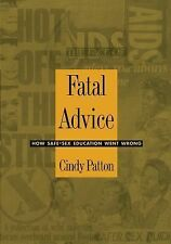 Fatal Advice: How Safe-Sex Education Went Wrong (Series Q)