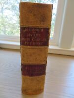 MEMOIRS OF MY LIFE by John Charles Fremont Vol I ~ 1st Edition 1887~ Illustrated