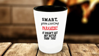 Paramedic Ceramic Gift Shot Glass - Smart, Good Looking