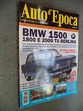 AUTO D'EPOCA #  6 - GIUGNO 2011 - BMW 1500, 188 e 2000 Tii BERLINA - FIAT STORIA