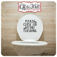 "Farmhouse Styled ""Please close lid before Flushing"" Toilet Lid Sticker #FMH2"