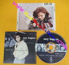 CD SUZY BOGGUSS Nobody Love Nobody Gets Hurt 1998 Us CAPITOL no lp mc dvd (CS6)