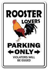 ROOSTER LOVERS Parking Sign gag novelty gift funny chicken farmer farm cock