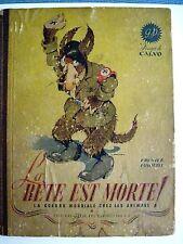 """Vintage 1945 Comic Book by Edmond-François Calvo Titled """"La Bete Est Morte"""" *"""