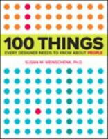 100 Things Every Designer Needs to Know About People. Weinschenk  Free Shipping.